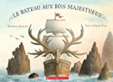 img - for Le Bateau Aux Bois Majestueux (French Edition) book / textbook / text book