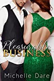Pleasurable Business: An Alpha Male Novelette