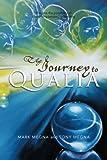 The Journey to Qualia, Mark Megna and Tony Megna, 1483618048