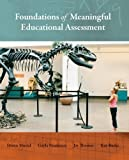 Foundations of Meaningful Educational Assessment 1st Edition