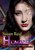 H.U.M.A.N.S (The Veiled World Book 1)