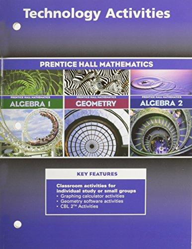 ALGEBRA 1, ALGEBRA 2, GEOMETRY 3RD EDITION TECHNOLOGY ACTIVITY MASTERS  2004C -  Paperback