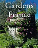 Gardens in France, Taschen Staff, 3822877468