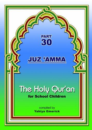 The Holy Qur'an for School Children (Part 30, Juz 'Amma) by Noorart Inc. (Image #6)