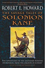 The Savage Tales of Solomon Kane Kindle Edition