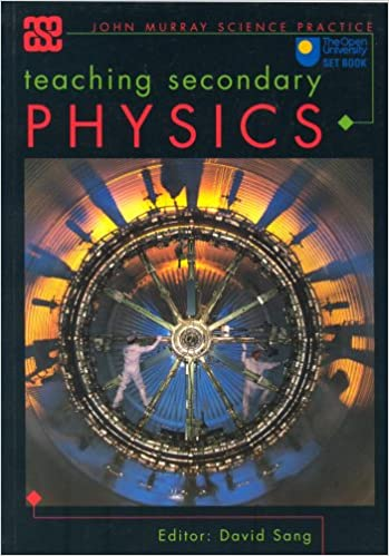Teaching Secondary Physics (ASE John Murray Science Practice)