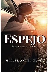 Espejo para un adolescente (Spanish Edition) Paperback