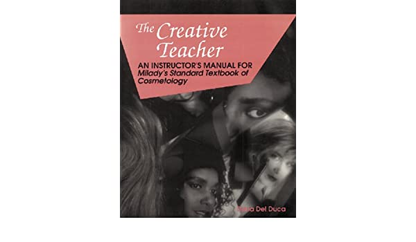 creative teacher an instructors guide for milady s standard rh amazon com milady instructor manual 6th edition milady instructor book