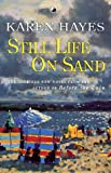 Still Life on Sand, Karen Hayes, 0552997242