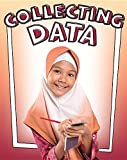 img - for Collecting Data (Get Graphing! Building Data Literacy Skills) book / textbook / text book