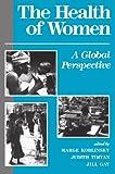 Health of Women, Marge Koblinsky and Judith Timyan, 0813316081