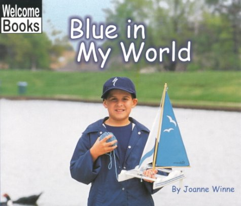 Download Blue in My World (World of Color, the) PDF