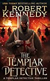 *** FROM USA TODAY BESTSELLING AUTHOR J. ROBERT KENNEDY ***IN AN AGE BEFORE DETECTIVES, ONE TEMPLAR KNIGHT IS CALLED UPON TO DELIVER JUSTICEWhen wounded Templar knight Sir Marcus de Rancourt receives word that his sister is dying, he returns to a hom...