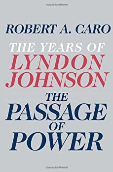 The Passage of Power 0679405070 Book Cover