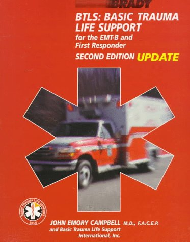(Btls: Basic Trauma Life Support for the Emt-B and First Responder)