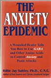 The Anxiety Epidemic, Billie Jay Sahley, 1889391239