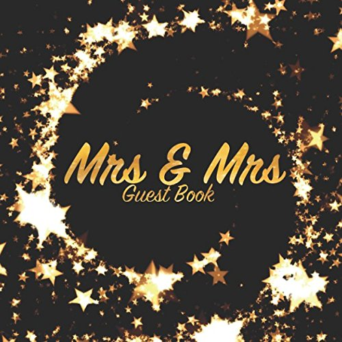 Mrs and Mrs Guest Book: Wedding keepsake for family and friends to write in (Square Gold Star Swirl)