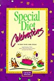 Special Diet Celebrations: no wheat, gluten, dairy, or eggs (Fenster, Carol Lee. Special Diet Series.)