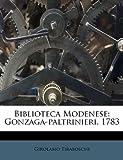 Biblioteca Modenese, Girolamo Tiraboschi, 1179550099