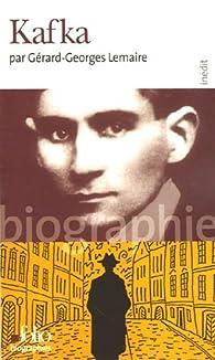 Kafka par Gérard-Georges Lemaire