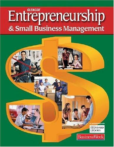 Entrepreneurship and Small Business Management, Student Edition (ENTREPRENEURSHIP SBM)