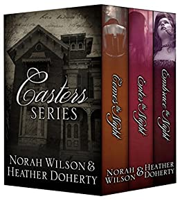 Casters Series Box Set by [Wilson, Norah, Doherty, Heather]