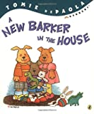 A New Barker in the House, Tomie dePaola, 0142401412