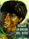 img - for Los Derechos del Ni~no (Spanish Edition) book / textbook / text book