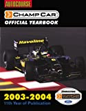 Autocourse Champ Car Official Yearbook, 2003-2004, Jeremy Shaw, 1903135338