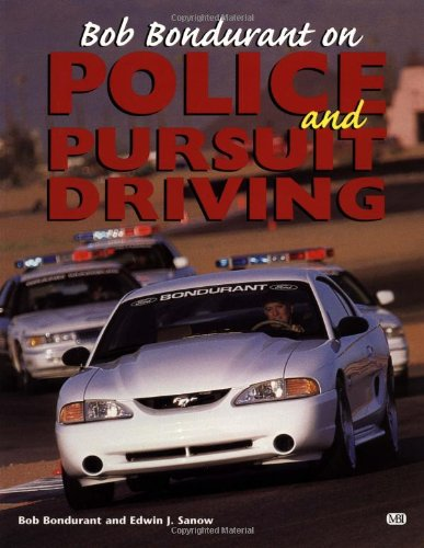 Bob Bondurant on Police and Pursuit Driving by Motorbooks