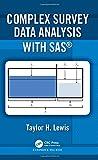 Complex Survey Data Analysis with SAS