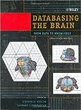Databasing the Brain 9780471309215