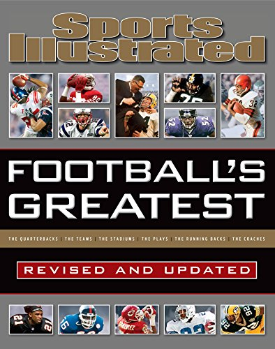 Sports Illustrated Football's Greatest Revised and Updated: Sports Illustrated's Experts Rank the...
