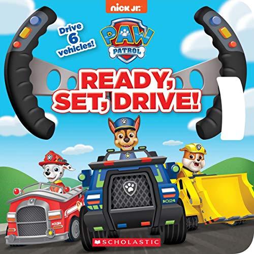 (Ready, Set, Drive! (PAW Patrol Drive the Vehicle Book))