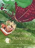 Oliver and Friends' Great Grape Adventure, Nydia R. Kastre, 0986067504