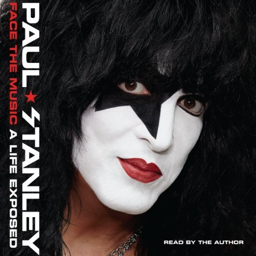 Paul Kiss Stanley (Face the Music: A Life Exposed by Paul Stanley (2014-04-08))