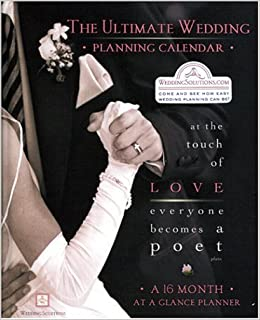 The Ultimate Wedding Planning Calendar A 16Month Organizer for