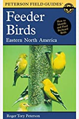Peterson Field Guide to Feeder Birds of Eastern North America Paperback