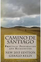By Mr Gerald Kelly - Camino de Santiago - Practical Preparation and Background: 1 Paperback