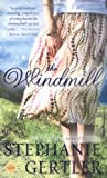 The Windmill (Nal Accent Novels)