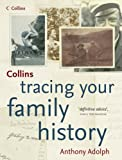Tracing Your Family History, Anthony Adolph, 0007214839
