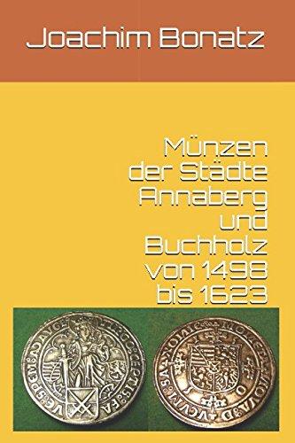 Münzen der Städte Annaberg und Buchholz von 1498 bis 1623
