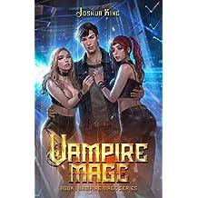 Vampire Mage: An Urban Fantasy Harem (The Vampire Mage Book 1)