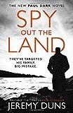 Spy Out The Land (Paul Dark 4)