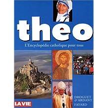 Théo : L'Encyclopédie catholique pour tous