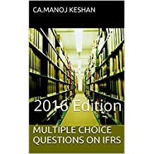 MULTIPLE CHOICE QUESTIONS ON IFRS: 2016 Edition
