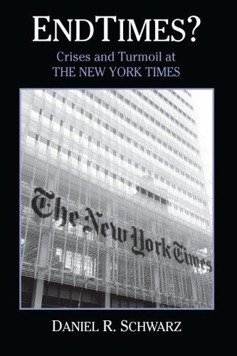 Endtimes?: Crises and Turmoil at the New York Times