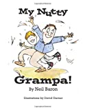 My Nutty Grampa, Neil Baron, 1493515845