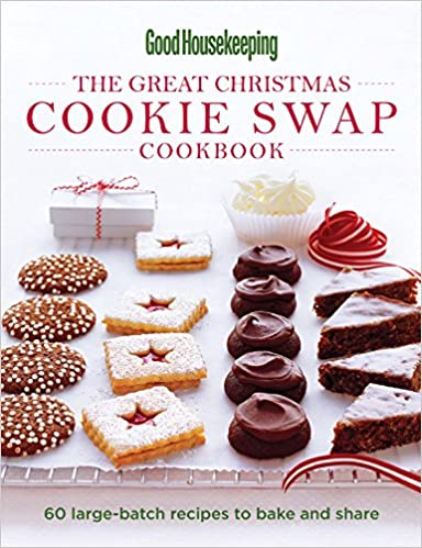 Image result for Good housekeeping: the Great Christmas Cookie Swap Cookbook: 60 Large-Batch Recipes to Bake and Share