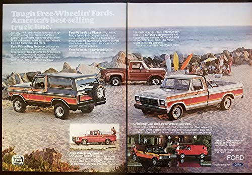 "Magazine Print Ad: 1979 Ford Factory-customized Trucks: Bronco, Courier, Flareside, Styleside, Van,""Tough Free-Wheelin Fords. America's Best-selling Truck Line"", 2 pages"